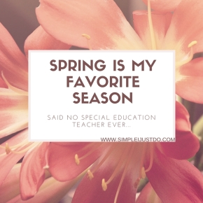 SPRING IS MY FAVORITE SEASON
